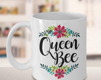 Queen Bee Coffee Mug -  Cute Gifts for Moms - Mom Gift - Funny Mom Birthday Gift - Grandma Gift