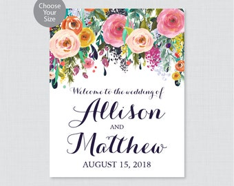 Floral Wedding Welcome Sign - Colorful Flower Welcome Sign for Wedding - Printable Sign or Printed - Personalized Shabby Chic Welcome 0003-B