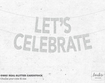 Let's Celebrate Glitter Custom Banner // Personalized Banner // Custom Size Options // Made To Order