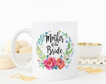 Mother of the Bride Gift, Mother of the Groom, Wedding Gift, Wedding Mug, bridal party gift, Mother of the bride gift, Mother in Law mug