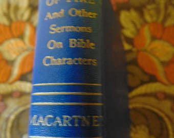 Chariots of Fire and Other Sermons On Bible Characters 1951  Clarence Edward MacCartney  OOP