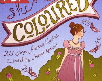 She Coloured: 25 Jane Austen Quotes PDF