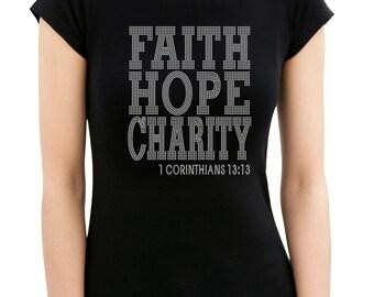 Faith Hope Charity Rhinestone/stud T-Shirt & Iron on Transfer