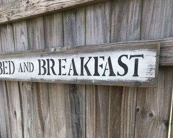 """Rustic Bed And Breakfast sign 43.5"""" x 5.5"""""""