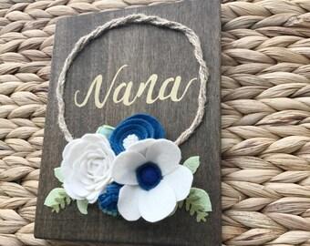 Nana Wood Felt Flower Sign