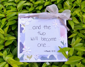 "Wedding Card- ""...and the two will become one... ~Mark 10:8"""