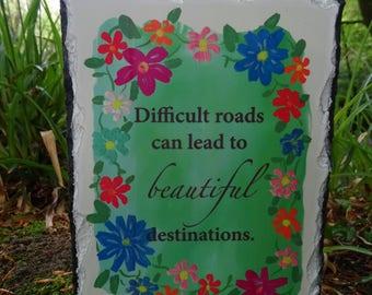 Beautiful Destinations  Quote On Slate Hand Made Original Design