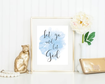 Recovery Gifts / Let Go and Let God Print / Sobriety Gifts / Sobriety Print / Recovery Print / AA Print / Recovery Art / Up to 13 x 19