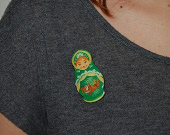 RUSSIAN Matryoshka doll Pin Brooch Green