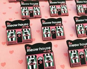 Meow House SECONDS Cat Cafe Enamel Pin - Pin Street #6