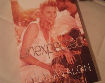 Unexpected - New Adult Novel by Lilly Avalon SIGNED