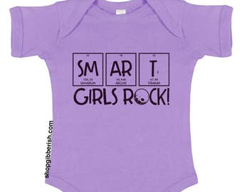 Smart Girls Rock!//Baby Bodysuit//Baby Clothes//Science Shirt//Science Clothes//Chemistry Gift Idea//Science Nerd Geek//Science March