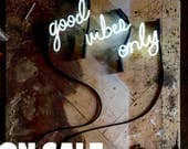 Good Vibes Only Neon Sign, Ready-Made ON SALE