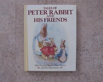 Tales of Peter Rabbit and His Friends, 1984 HC Beatrix Potter Full Color Illustrations Hardcover