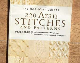 1991/98  Harmony Guide to 220 ARAN STITCHES and patterns volume 5 knitting