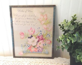 vintage MOTHER's Motto, Mother of Mine, under glass in tin frame. Mother's Day Verse with lovely floral motif.