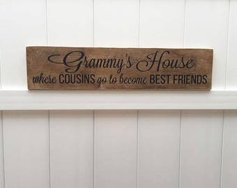 READY TO SHIP // Grammy's House Cousins Become Best Friends // Hand-Painted // Wall Art // Customizeable // Grandparent Sign // Mother