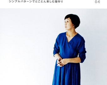 Japanese Style Clothing 2, Easy Sewing Pattern Book, Women Clothes, Kana Sato, Comfortable Dress, Tops, Pants, Skirt, Jacket, Wrap, B1815