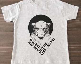 Polar Bears, Kids Tshirt, Screen Printed Clothing, Global Warming Got Me Like, Funny, Environmental