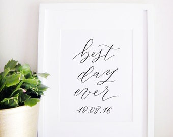 Wedding Sign Calligraphy Print - Wedding Reception Decor - Reception Sign - Wedding Decor - Best Day Ever