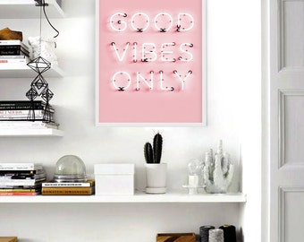 Good Vibes Only Wall Art / Good Vibes Only Print / Motivational Poster / Pink Pastel Poster / Typography Poster / Neon Print / Quote Poster
