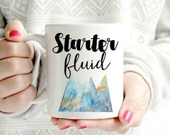 Starter fluid coffee mug- Ceramic Mug - Funny Coffee cup - Funny Mug