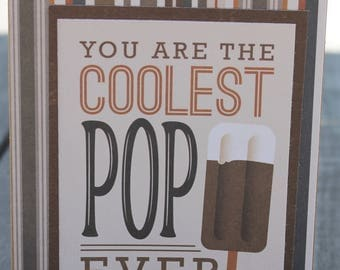 Father's Day Card, Dad's Day Card, Coolest Pop Card, Dad Birthday Card, Father Birthday Card