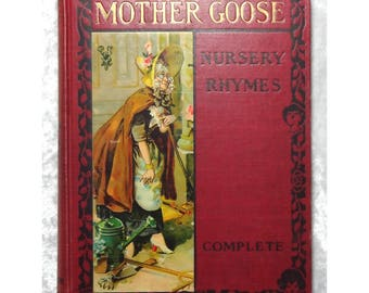 Mother Goose Nursery Rhymes Complete, Beautiful Antique Illustrated Hardcover Children's Book c1895, Bedtime Stories, FREE SHIPPING
