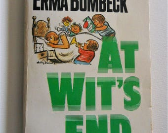 At Wit's End by Erma Bombeck -  Vintage Humor Book - 1970s Paperback Book - 1975