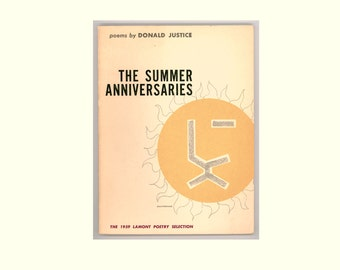 The Summer Anniversaries, Poems by  Donald Justice 1959 First Edition, Paperback Format, Justice's First Book Vintage American Poetry Book