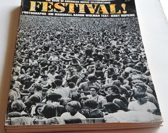 Vintage Book, The Book of American Music Celebrations,Festival! Jim Marshall,Baron Wolman,Jerry Hopkins,Rock,Folk,Bluegrass,Country