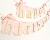Pink and Gold Happy Birthday Banner. First Birthday Decorations. Pink and Gold Party. Pink and gold party decor. Blush pink banner