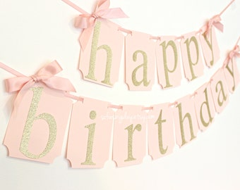 Pink and Gold Happy Birthday Banner. First Birthday Decor. Pink and Gold Party. Pink and gold party decor. Baby pink banner photo backdrop
