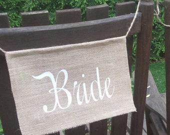 Bride Banner, Burlap Chair Banner,Wedding Chair, Burlap Wedding, Rustic Wedding, Bridal Shower Banner