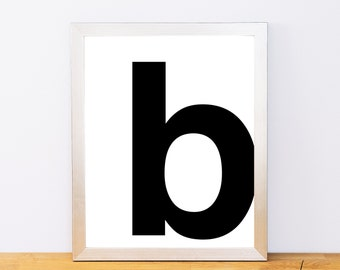 Lowercase Letter B, Typography Print, Printable Monogram, Printable Art, Minimal Decor, Black and White Wall Art, Digital Download
