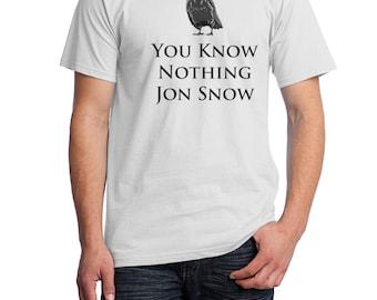 You Know Nothing Jon Snow Shirt, Jon Snow Shirt, Nights Watch Shirt, GoT Shirt, Fruit of the Loom, Direct to Garment, Men's Shirt in White