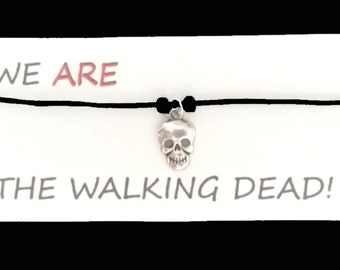 The Walking Dead ZOMBIE friendship bracelet on waxed cotton cord OR Silver Plated Key Ring OR Silver Plated Necklace