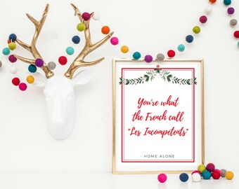 Christmas Wall Art Printable - Home Alone Printable - Christmas Printable - Home Alone Quote - Christmas Movie Quote