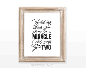 INSTANT DOWNLOAD Twin art printable wall decor 8x10 miracle two babies room inspirational quote multiples twins typography decoration