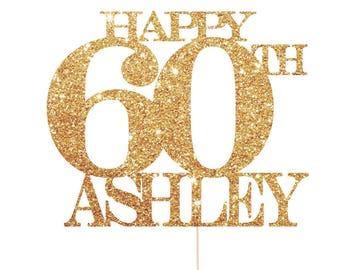 Happy 60th Birthday Cake Topper, 60th Birthday Cake Topper, Happy 60th Cake Topper, Happy 60th Cake Topper, 60 Cake Topper