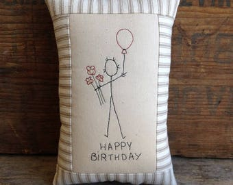 Happy Birthday Pillow w/Balloon. Birthday Gift. Happy Birthday Gift. Handmade Gift. Hand drawn. Hand-stitched. Small Pillow. Hand Embroiderd