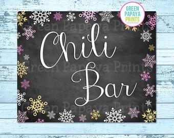 Chili Bar Sign, Instant Download, Winter Wonderland, Winter Onederland, Birthday Party, Printable, Digital File, Pink, Gold
