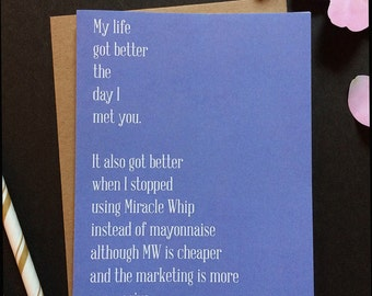 Miracle Whip Valentine card. Funny Valentine card. Sarcastic Valentine card. Funny love card. Anniversary card.