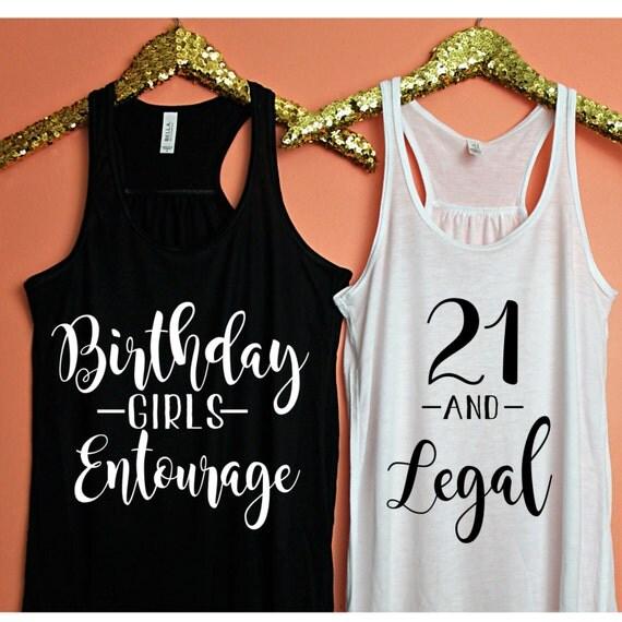 21 And Legal Birthday Girls Entourage Finally 21 Birthday