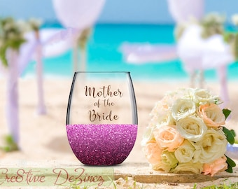 Mother of the Bride, Bride's Mother, Wedding Favor, Wedding Wine Glass, Wedding Toasting Glasses, Glitter Wine Glass, Wedding Toast