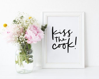 Kiss The Cook Print Hand Lettered Kitchen Print Hand Lettered Home Decor