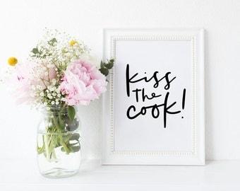 kiss the cook print // hand lettered kitchen print // hand lettered home decor print // kitchen print // monochrome kitchen decor
