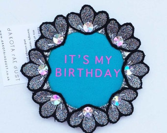 GLITTERY BIRTHDAY BADGE.  Handmade rosette pin badge, the perfect alternative to a birthday card. turquoise and silver and pink rosette.