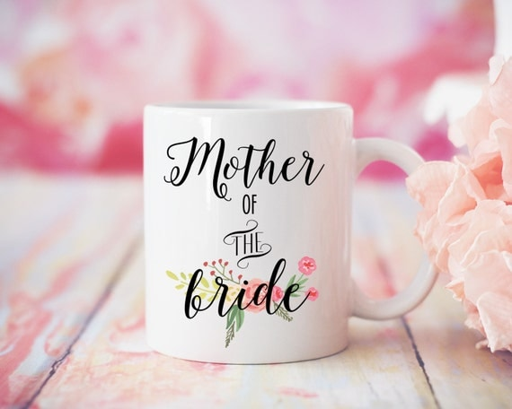 Mother of the Bride Mug, MOTB Gift, Wedding Mug, Mother of Bride Gift, Mother of the Groom Mug, Tea Mug, Coffee Mug, Wedding Reception Mug