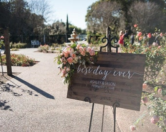 Best Day Ever - Wedding Welcome Sign - Rustic Wood Wedding Sign - Sophia Collection